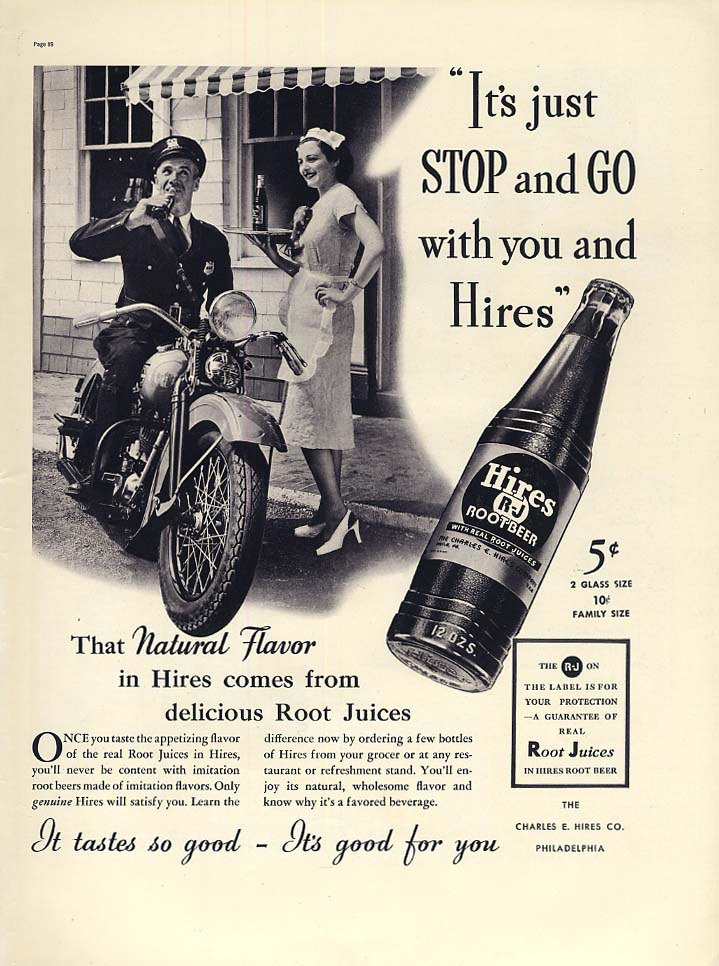 It's Stop & Go with you & Hires Root Beer ad 1937 motorcycle cop L