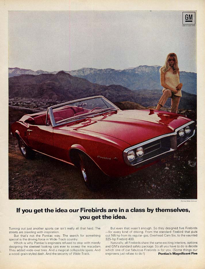 If you get the idea Firebird is in a class by itself you get the idea ad 1967 L