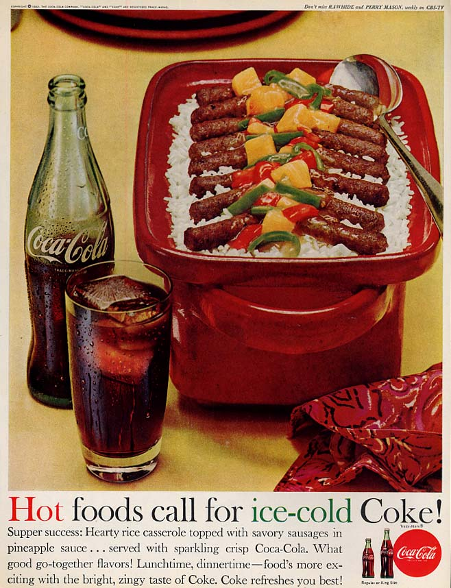 Hot foods call for ice-cold Coca-Cola ad 1962 sausage & rice casserole BHG