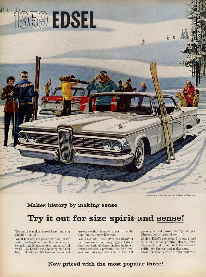 Try it out for size-spirit-and sense! Edsel Corsair ad 1959 L skiing scene