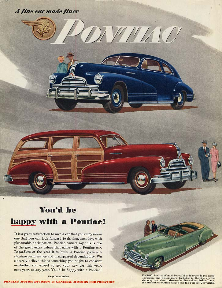 You'd be happy with a Pontiac Streamliner Station Wagon Convertible ad 1947 Col