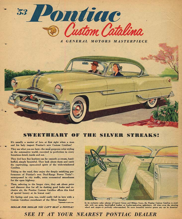 Sweetheart of the Silver Streaks! Pontiac Custom Catalina ad 1953
