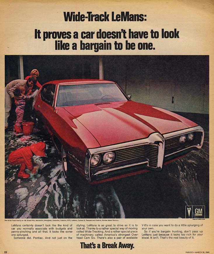 A car doesn't have to look like a bargain to be one Pontiac LeMans ad 1969