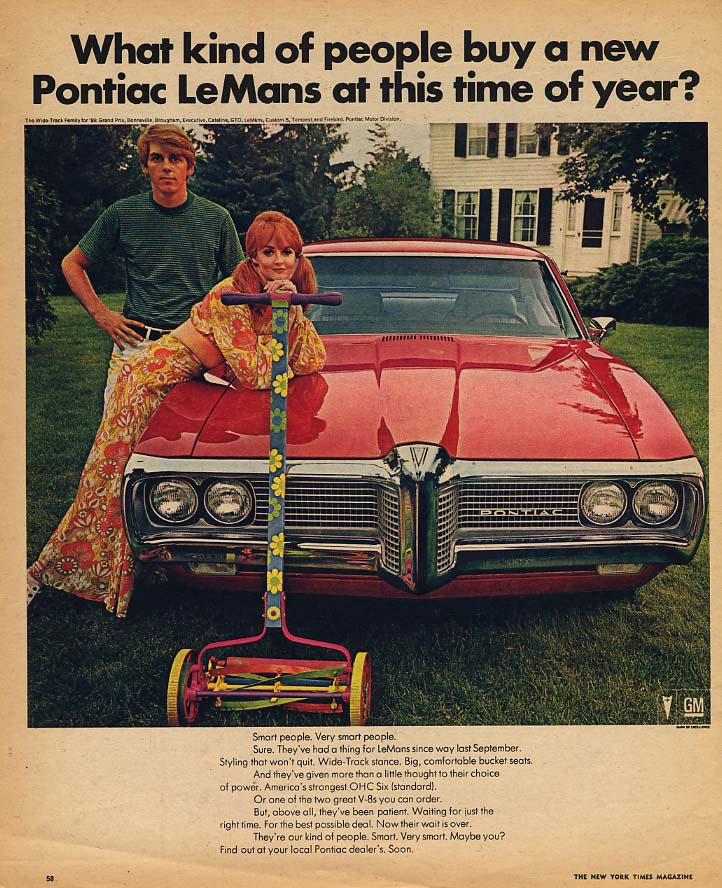 What kind of people buy Pontiac LeMans this time of year? Ad 1969