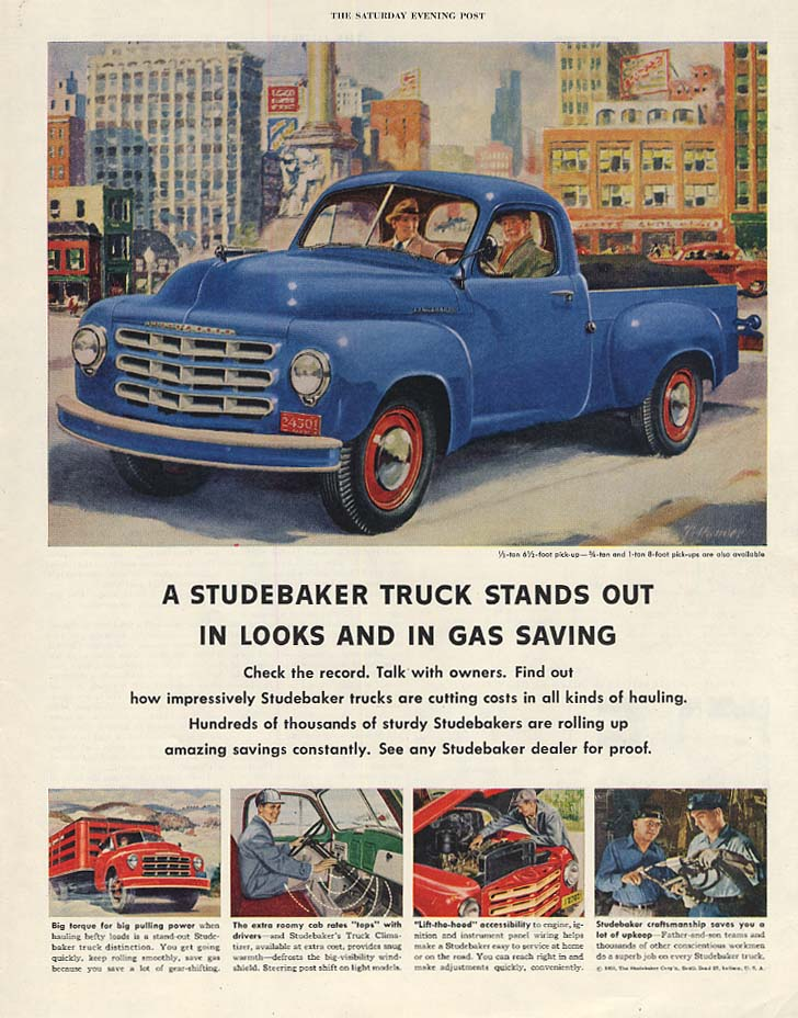 Stands out in looks & in gas saving Studebaker Pickup Truck ad 1953 P