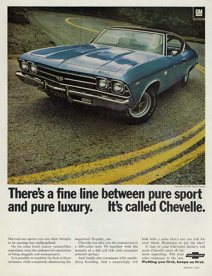 A fine line between pure sport & pure luxury Chevrolet Chevelle SS 396 ad 1969 v