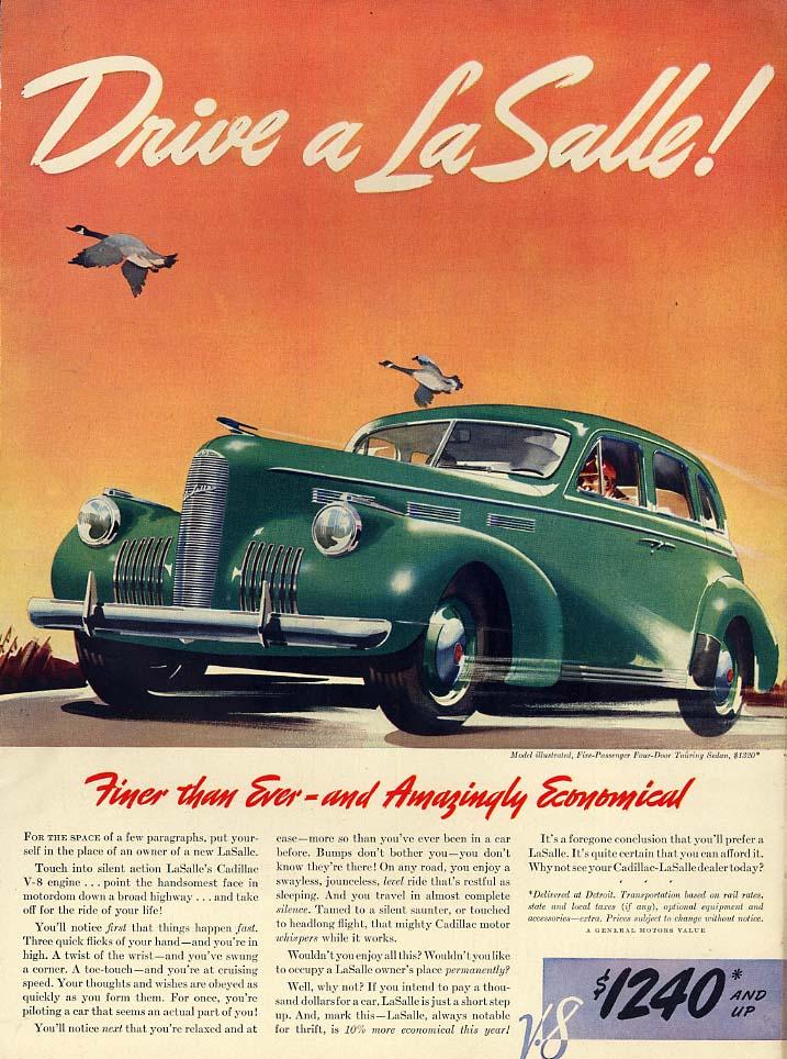 Finer than ever & Amazingly Economical - Drive a La Salle ad 1940 L