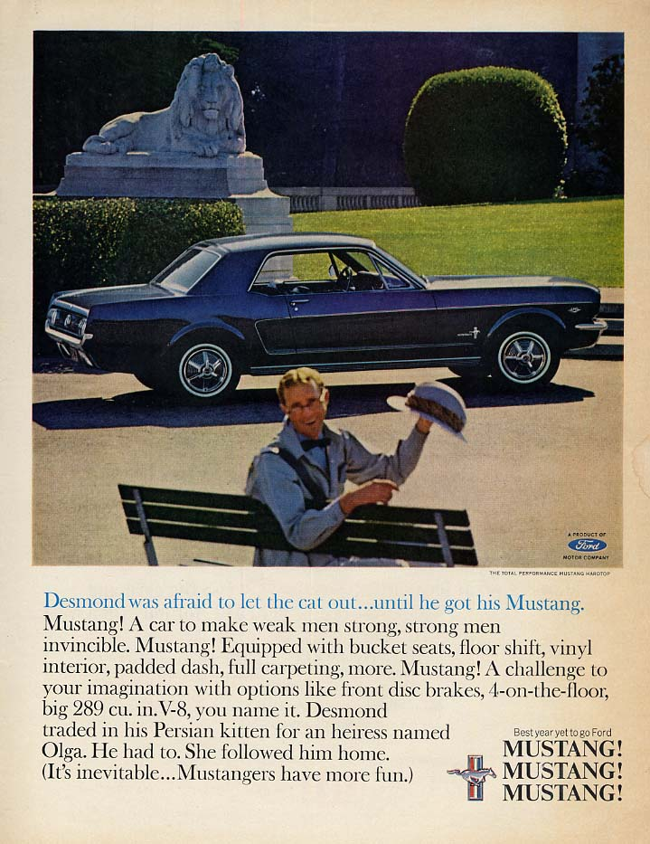 Desmond was afraid to let the cat out until he got his Ford Mustang ad 1965 L