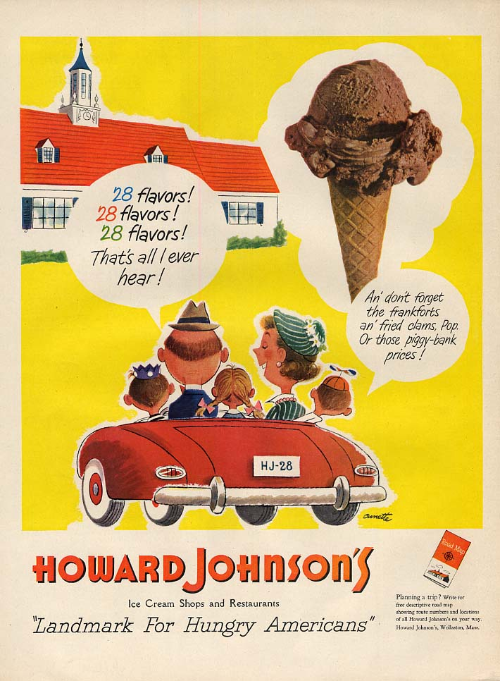 28 flavors! That's all I ever hear! Howard Johnson's Shops ad 1951 L