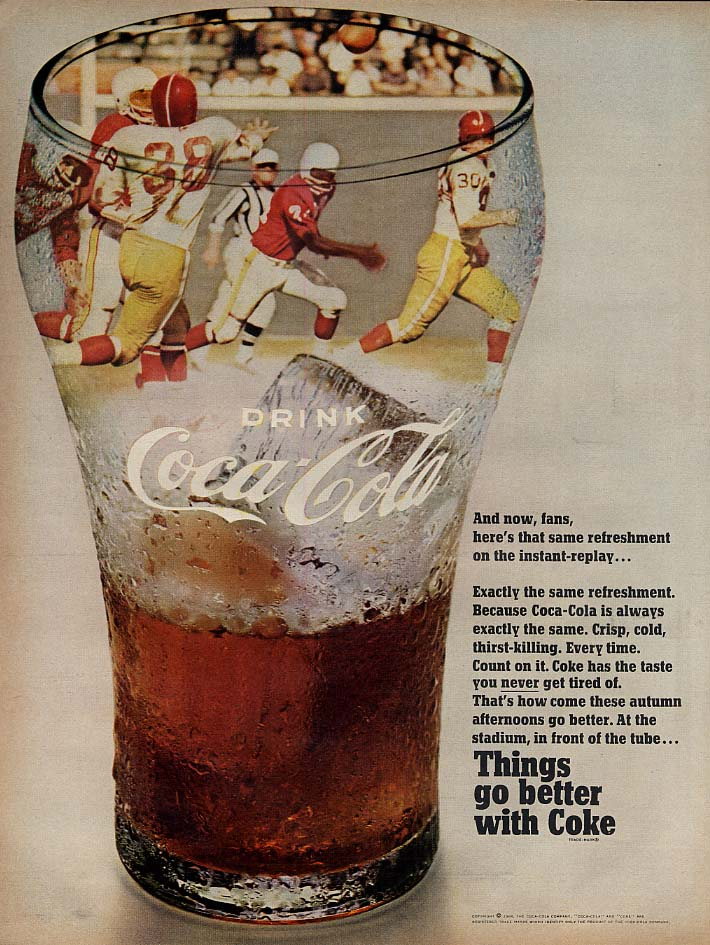 An now fans that same refreshment in instant-replay Coca-Cola ad 1968 football L