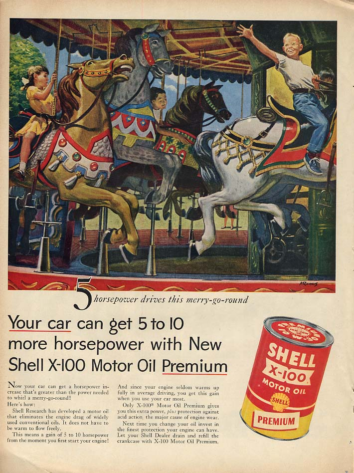 5 horsepower drive this merry-goround Shell X-100 Motor Oil ad 1955 L carousel