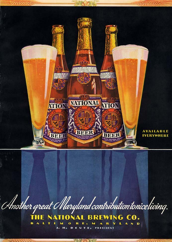 Another great Maryland contricution to nice living National Beer ad 1940