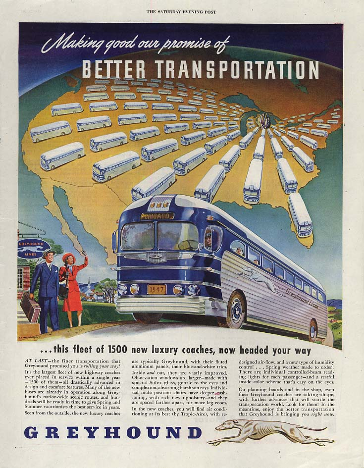 Making good our promise of Better Transportation - Greyhound Bus ad 1947 SEP