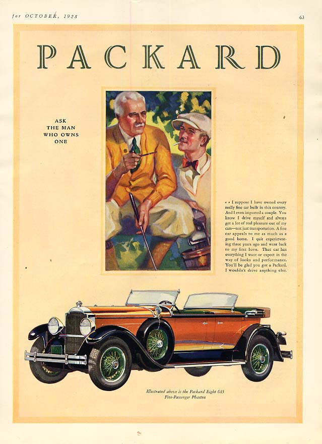 I suppose I have owned every fine car - Packard 8 Dual-Cowl Phaeton ad 1929 Th