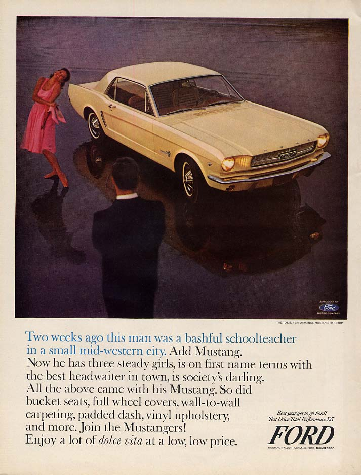 Two weeks ago this was a bashful schoolteacher Ford Mustang ad 1965 L