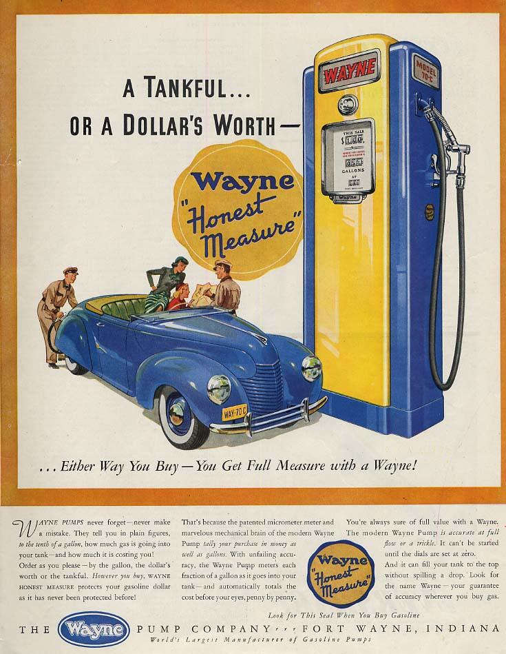 A Tankful or a Dollar's Worth - Wayne Model 7-C Gasoline Pump ad 1940 SEP