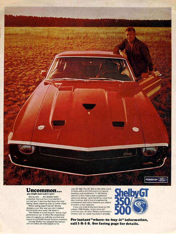 Uncommon - you might even call it rare! Shrlby GT 350 / 500 Mustang ad 1969 ESQ