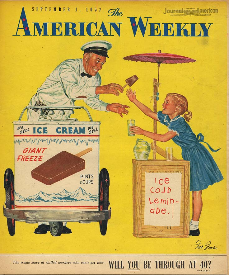 AMERICAN WEEKLY COVER 1957 lemonade traded for popsicle by Fred Irvin