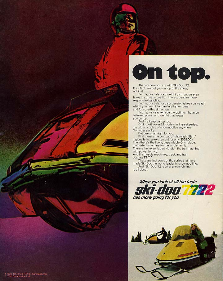 On top. That's where you are with a Ski-Doo Snowmobile ad 1972 L
