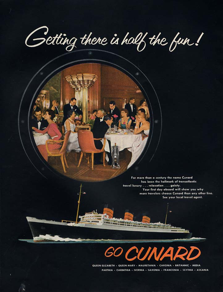 Image for Getting there is half the fun! Cunard R M S Queen Mary ad 1956 H