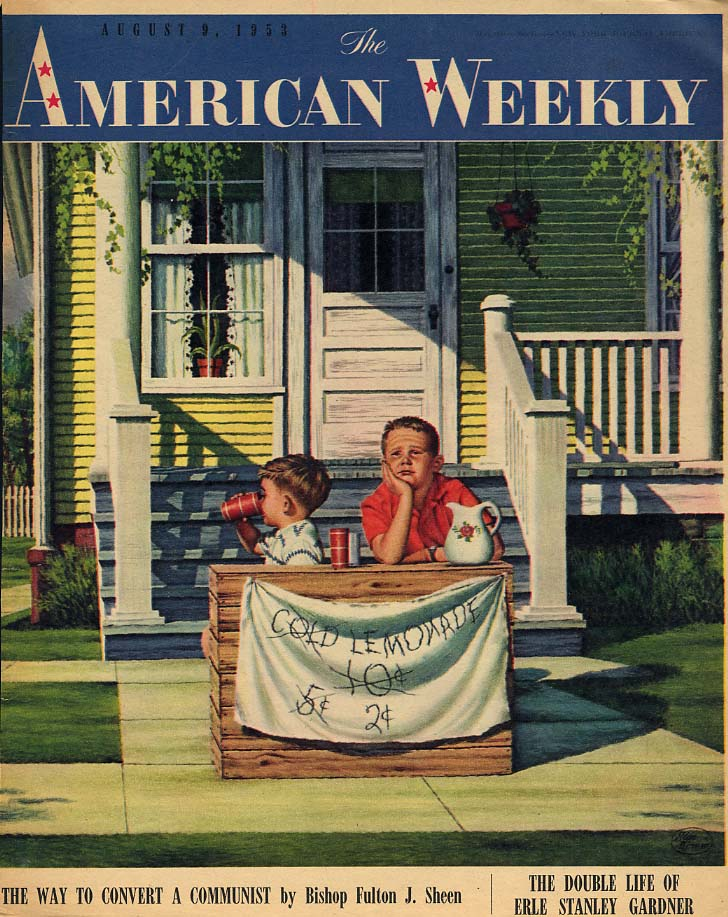 AMERICAN WEEKLY COVER 1953 Failing lemonade stand by Stan Ekman