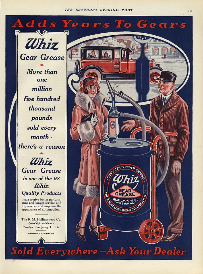 Adds Years to Your Gears - Whiz Gear Grease by Hollingshead Camden NJ ad 1926