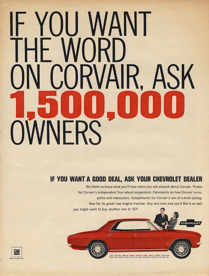 If you want the word on Corvair ask 1,500,000 owners ad 1967 L