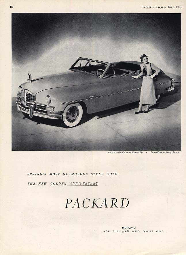 Spring's most glamorous style note: Packard Custom Convertible ad 1949 HBZ