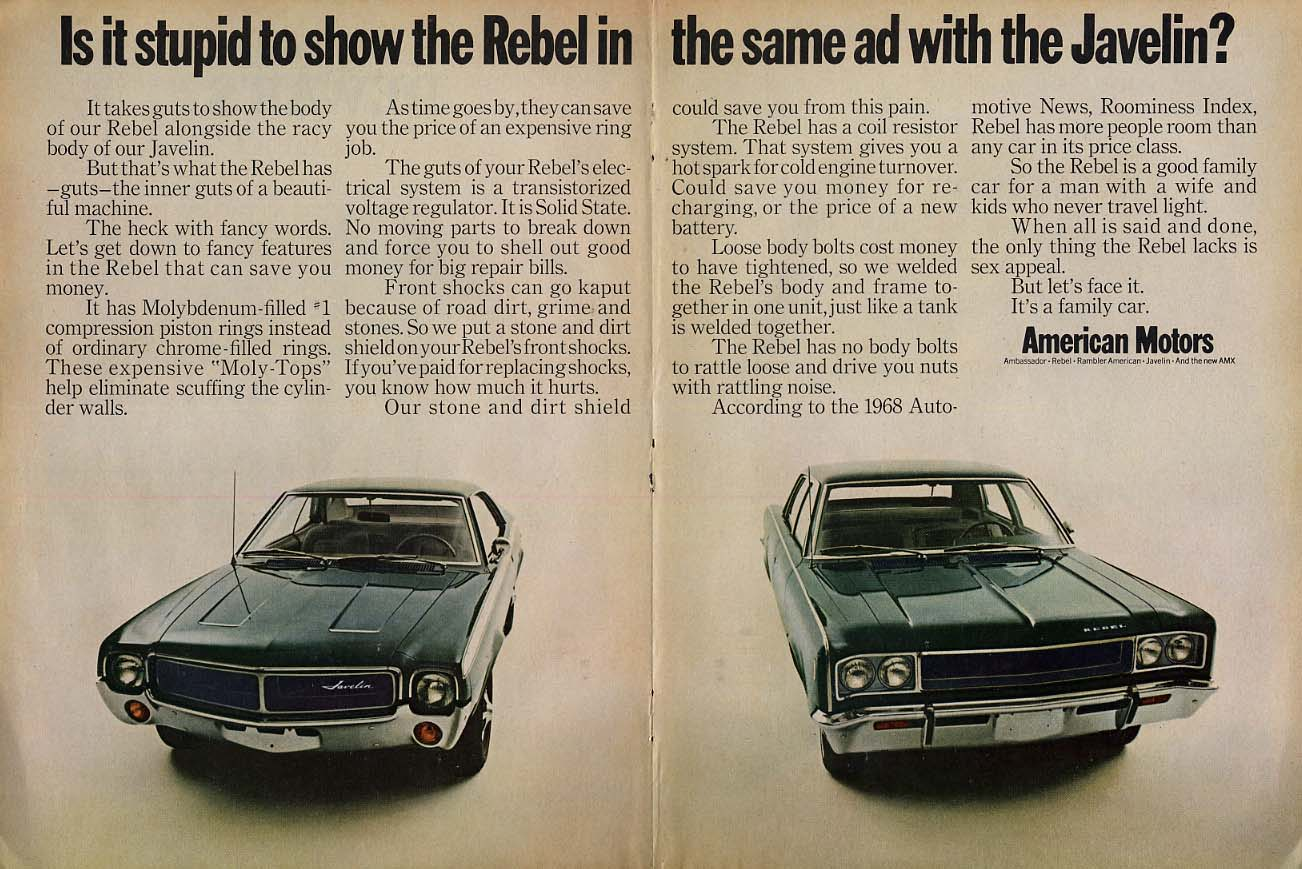 Image for Is it stupid to show the AMC Rebel in the same ad with the Javelin? Ad 1968 T