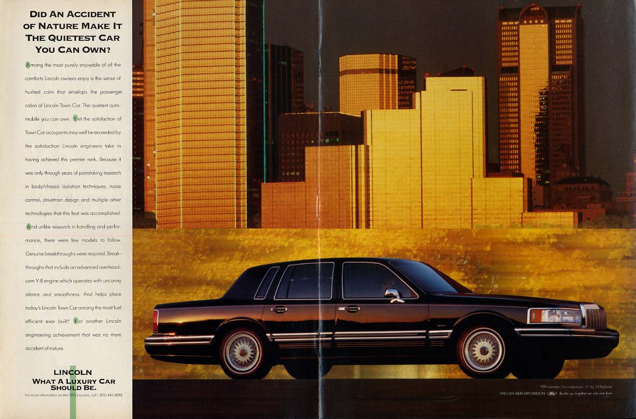 Did an accident of nature make it the quietest? Lincoln Town Car ad 1992 NY