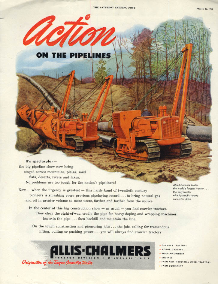 Action on the Pipelines: Allis-Chalmers Tractor ad 1952 SEP