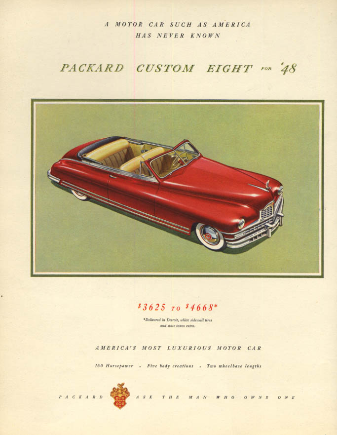 The Packard Custom Eight Convertible $3625-$4668 ad 1948 F