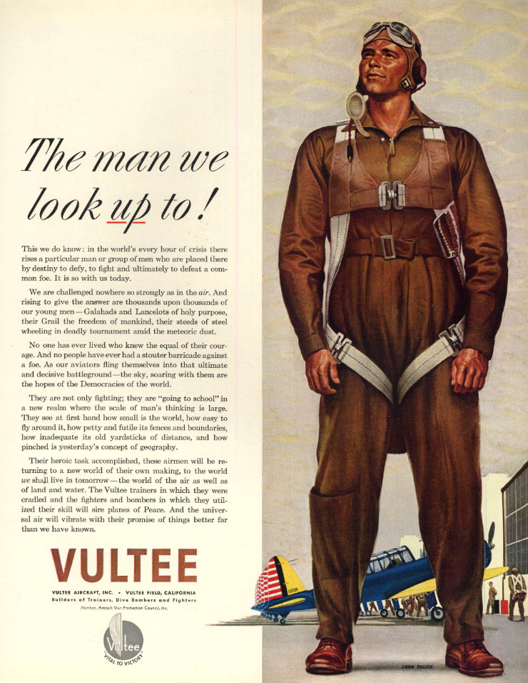 Image for The man we look UP to! World War II pilot - Vultee Aircraft ad 1942 F
