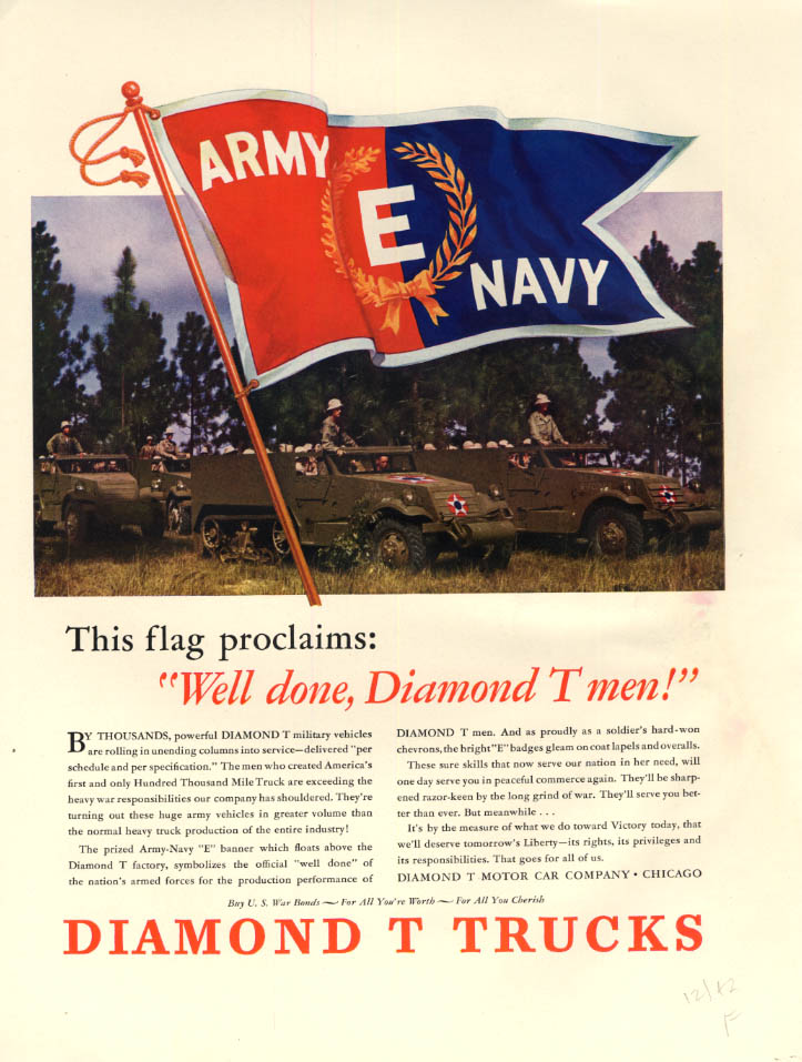 Image for Army-Navy E Banner proclaims Well done! Diamond T Halftracks 1942 F
