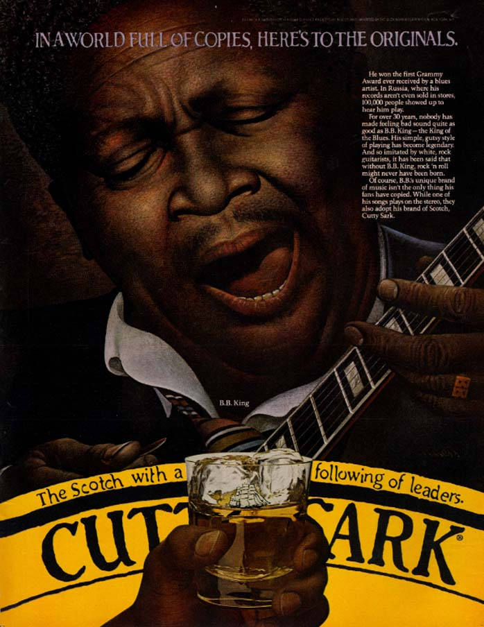 Image for In a world of copies here's to the originals B B King:Cutty Sark Scotch ad 1981