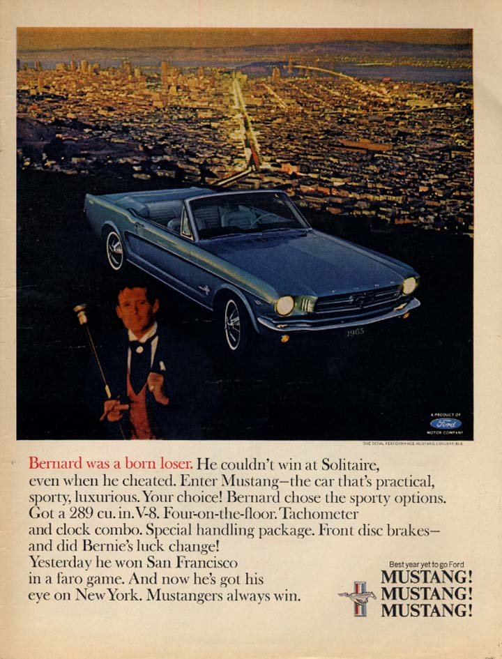 Bernard was a born loser Ford Mustang Convertible ad 1965 L