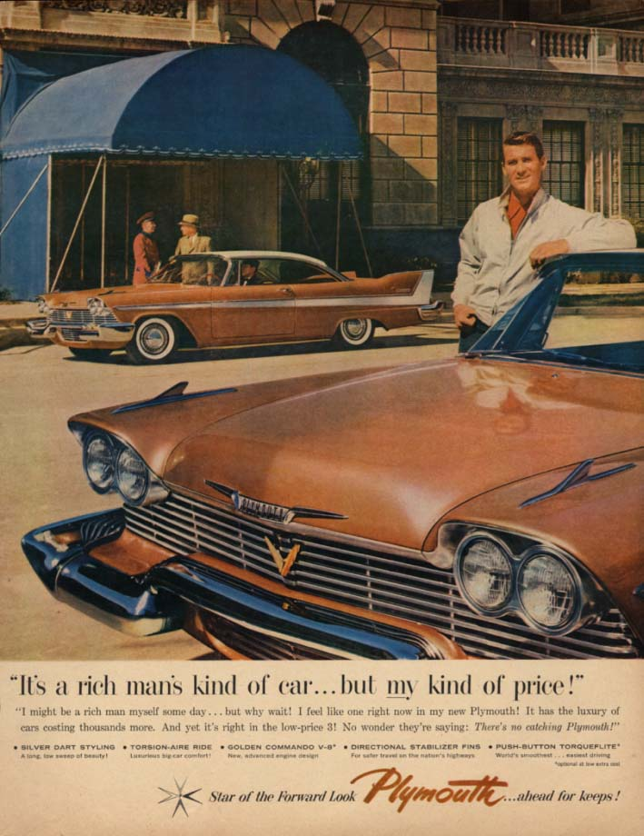 A rich man's kind of car at my kind of price Plymouth Belvedere 2dr HT ad 1958 K