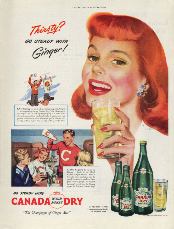 Image for Thirsty? Go steady with Ginger! Canada Dry Ginger Ale ad 1947 Jon Whitcomb SEP