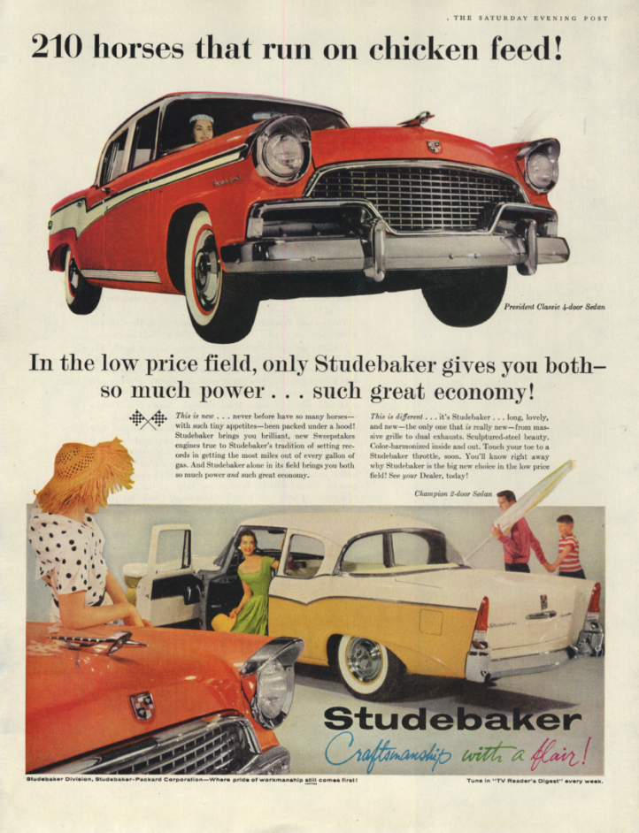 210 horses that run on chicken feed! Studebaker President Classic ad 1956 SEP