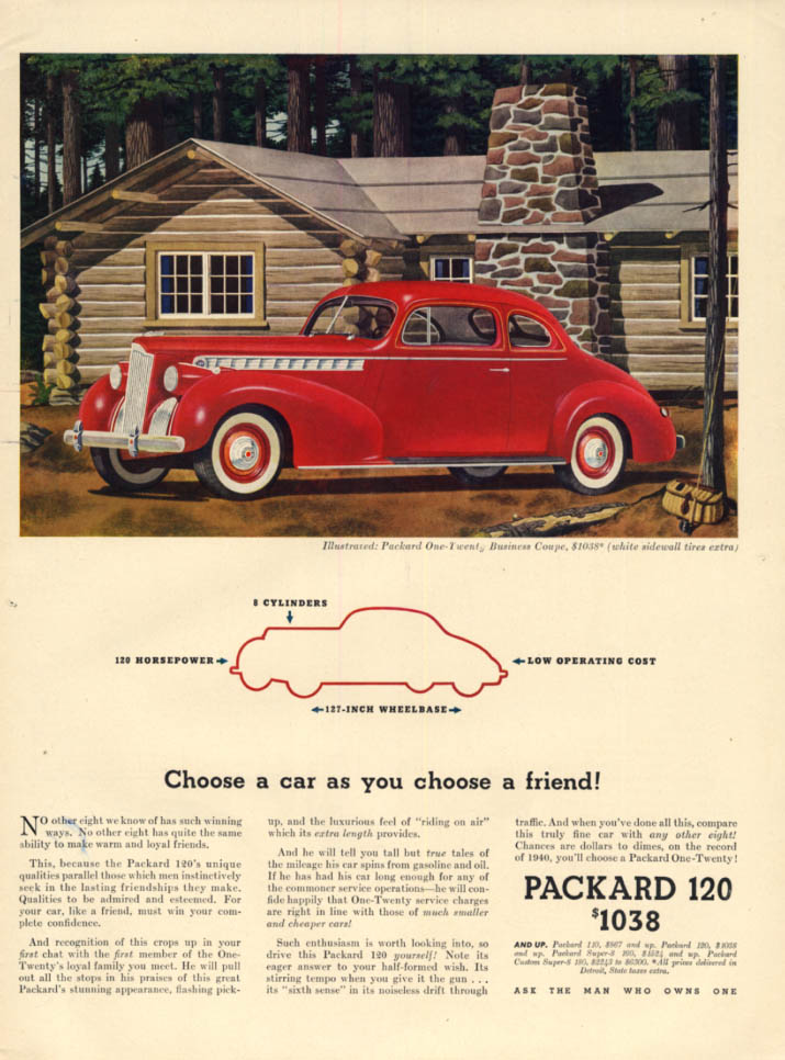 Choose a car as you choose a friend Packard One-Twenty Business Coupe ad 1940 L
