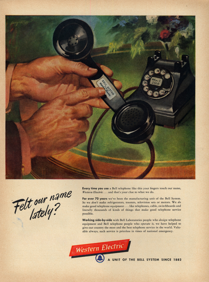 Image for Felt our name lately? Western Electric dial telephone ad 1953 L