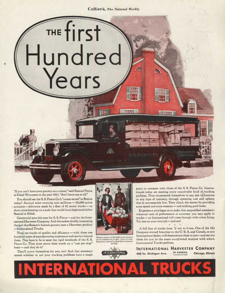 Image for The First Hundred Years S S Pierce International Delivery Truck ad 1931 Col