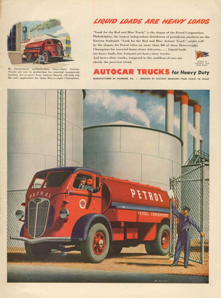 Image for Liquid Loads are Heavy Loads - Autocar Petrol Tank Truck ad 1944 L