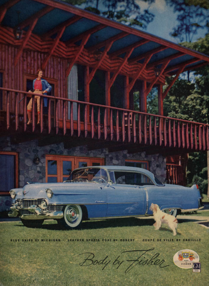 Blue Skies by Michigan - Cadillac Coupe De Ville Body by Fisher ad 1954 L