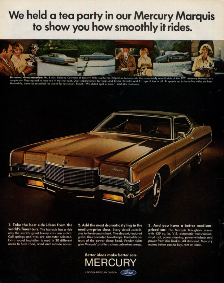 Image for We held a tea party to show how smoothly Mercury Marquis rides ad 1971 L