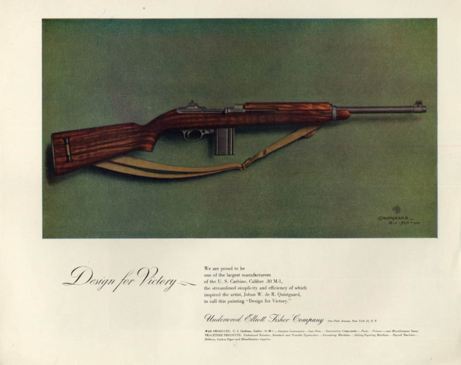 Design for Victory - Underwood Elliott Fisher M-1 Carbine ad 1944 F