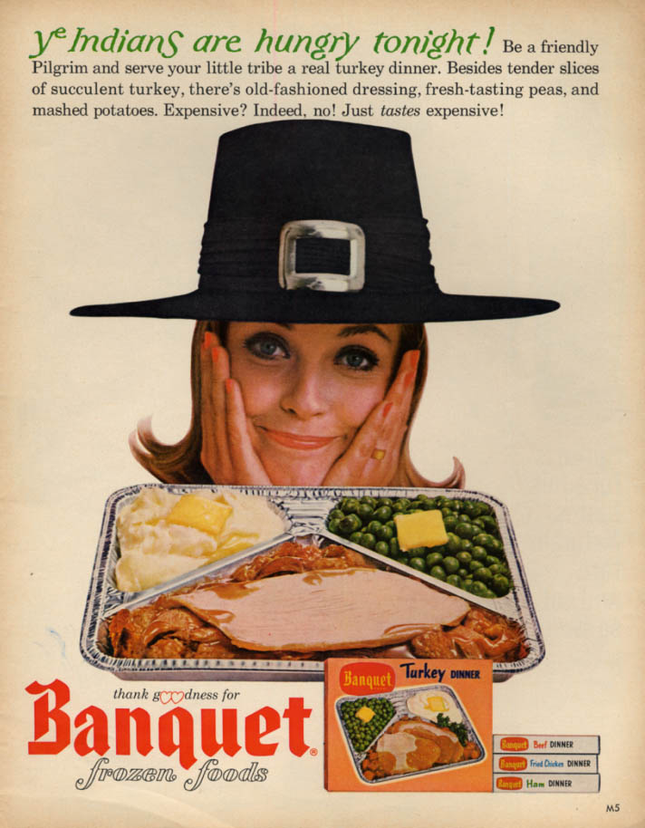 Ye Indians are hungry tonight! Banquet TV Dinners ad 1964 L