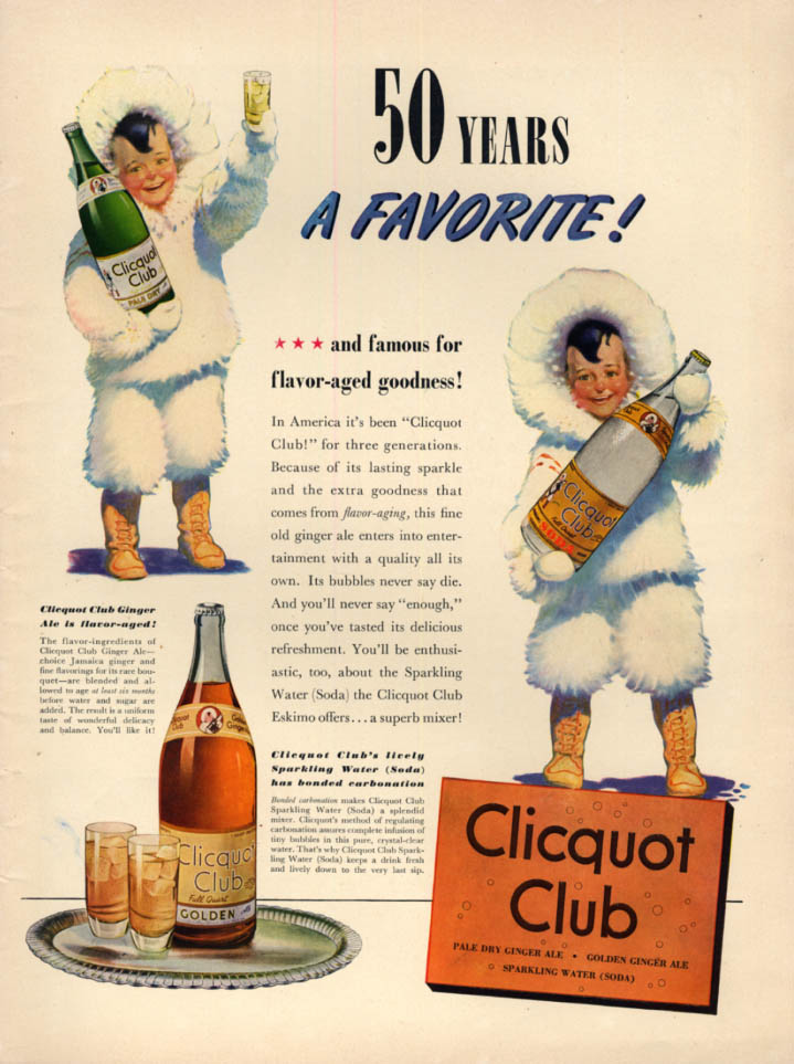 50 Years a Favorite! Clicquot Club Beverages ad 1940 Eskimo boy L