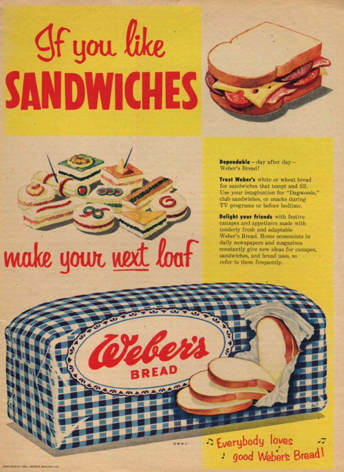 Image for If you like sandwiches make you next loaf Weber's Bread ad 1953 LAT