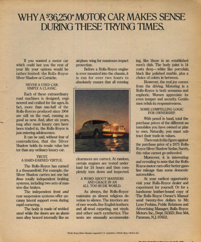 Why a $36,250 Motor Car Makes Sense in These Trying Times Rolls-Royce ad 1975